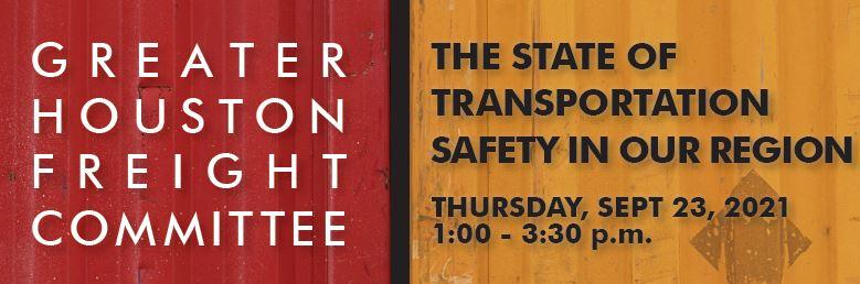 Houston-Galveston Area Council HostsPanel Discussion on Transportation Safety