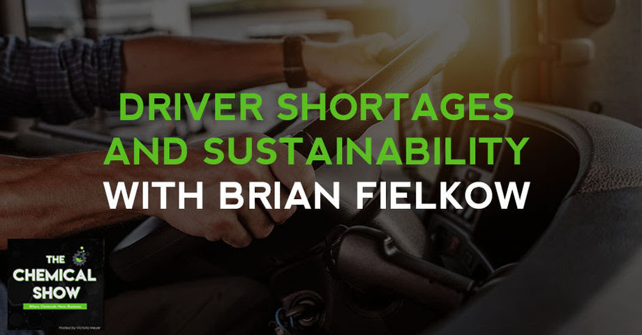 THE CHEMICAL SHOW: Driver Shortage and Sustainability